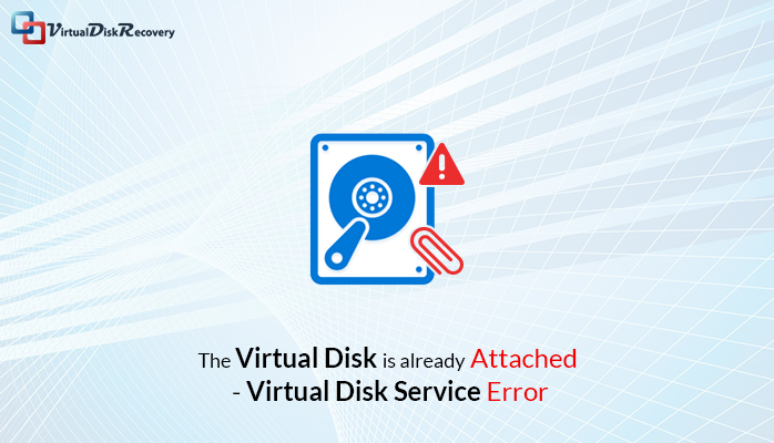 solve vhd disk already attached error