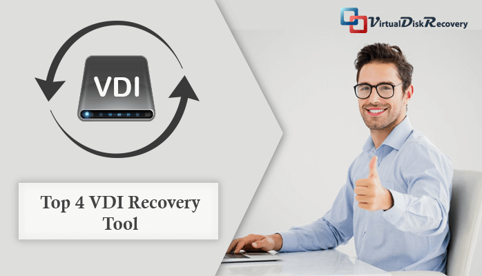 Top 4 VDI Recovery Tool
