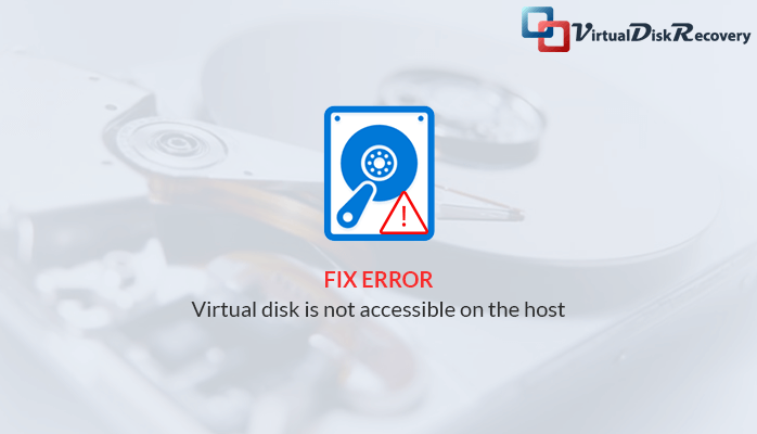Virtual disk is not accessible on the host
