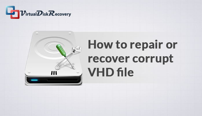 how to recover corrupted vhd files